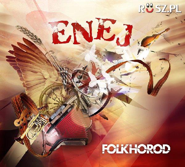 Ile utworów znajduje się na płycie Folkhorod zespołu ENEJ?